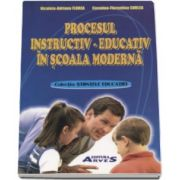 Procesul instructiv-educativ in scoala moderna (Colectia Stiintele Educatiei)
