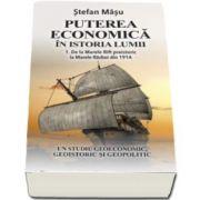 Stefan Masu, Puterea economica in istoria lumii