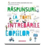 Sophie de Menthon, Raspunsuri la toate intrebarile copiilor. Lumea de astazi explicata celor mici