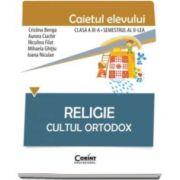 Cristina Benga, Religie Cultul Ortodox - Caietul elevului pentru clasa a III-a. Semestrul al II-lea