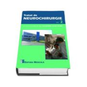 Tratat de neurochirurgie - Volumul 2