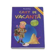 Caiet de vacanta, pentru clasa a II-a. Editia a IV-a - Marcela Penes