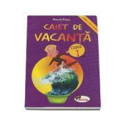 Caiet de vacanta, pentru clasa I. Editia a IV-a - Marcela Penes