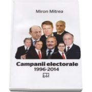 Miron Mitrea, Campanii electorale 1996-2014