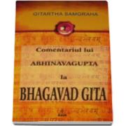 Gitartha Samgraha, Comentariul lui Abhinavagupta la Bhagavad Gita