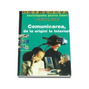 Comunicarea de la origini la internet