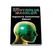 Controlul maselor. Ingineria Constiintei Umane
