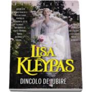 Lisa Kleypas, Dincolo de iubire