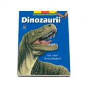 Dinozaurii. Cum traiau? De ce au disparut?