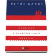 Petre Barbu, Dumnezeu binecuvanteaza America - Contine CD-MP3