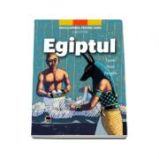 Egiptul. Faraoni, mumii, hieroglife