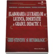 Ioan Neacsu, Elaborarea lucrarilor de licenta, disertatie si gradul didactic I. Ghid stiintific si metodologic