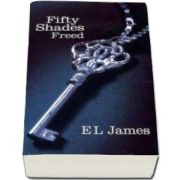 Fifty Shades Freed - E. L. James