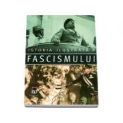 Istoria ilustrata a fascismului