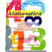Alexandra Manea, Matematica si explorarea mediului. Culegere de exercitii aplicative pentru aprofundarea si consolidarea continuturilor matematice penru clasa a III-a