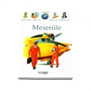 Meseriile - Prima mea enciclopedie