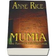 Anne Rice, Mumia. Colectia carte de buzunar