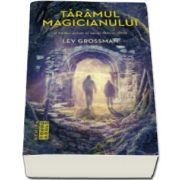 Lev Grossman, Taramul magicianului - Seria Magicienii, partea a III-a