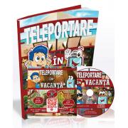 Teleportare in vacanta. Evaluare interdisciplinara pentru grupele mijlocie si mare - CD cu soft educational