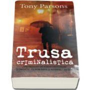 Tony Parsons, Trusa criminalistica. Colectia carte de buzunar