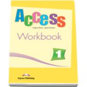 Access 1 Workbook. Caietul elevului pentru clasa a V-a - Virginia Evans si Jenny Dooley