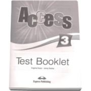Access 3 Test Booklet Pre-Intermediate (Level B1) - Virginia Evans si Jenny Dooley