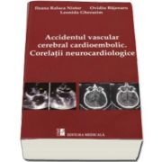 Leonida Gherasim, Accidentul vascular cerebral cardioembolic. Corelatii neurocardiologice