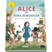 Lewis CARROLL, Alice in Tara Minunilor. Ilustratii de Emma Chichester Clark