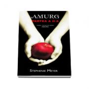 Amurg. Partea a II-a (Al doilea volum din seria Amurg)