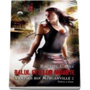 Balul fetelor moarte. Vampirii din Morganville 2 - Editie de buzunar (Partea a doua)