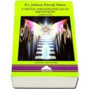 Joshua David Stone, Cartea arhanghelului Metatron - Compilatie