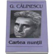 Cartea nuntii - George Calinescu