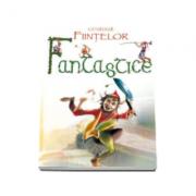 Catalogul fiintelor fantastice. 92 de povesti cu spiridusi, sirene, vrajitoare, centauri si multe altele