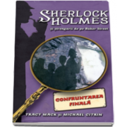 Tracy Mack, Confruntarea finala - Seria Sherlock Holmes si strengarii de pe Baker Street