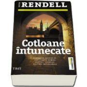 Ruth Rendell, Cotloane intunecate - O poveste extrem de captivanta despre santaj, crima si destine implacabile