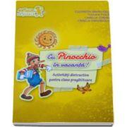 Tudora Pitila, Cu Pinocchio in vacanta! Activitati distractive pentru Clasa pregatitoare