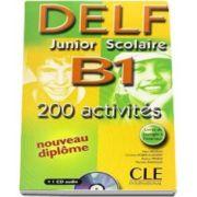 Curs de limba franceza, Delf junior et scolaire B1 - 200 activites livre - Corriges - Transcriptions - CD Audio