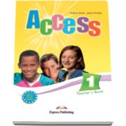 Curs Limba Engleza Access 1 Teachers Book - Virginia Evans si Jenny Dooley