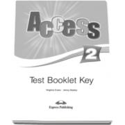 Curs limba engleza Access 2 Test Booklet Key - Virginia Evans si Jenny Dooley