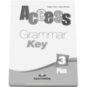 Curs limba engleza Access 3 Plus - Grammar Book Key Pre-Intermediate (B1) - Virginia Evans si Jenny Dooley