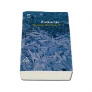 Thomas Bernhard, Extinctie (Traducere din limba germana, prefata si note de Gabriela Dantis)