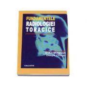 Fundamentele Radiologiei Toracice - D. Karthikeyan si D. Chegu