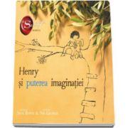Skye Byrne, Henry si puterea imaginatiei