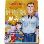 Marian Godina - In misiune cu Marian. Eu nu-s pitic, am ghiozdanul mare!