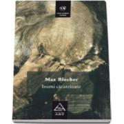 Max Blecher, Inimi cicatrizate