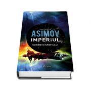 Imperiul. Curentii spatiului - Isaac Asimov