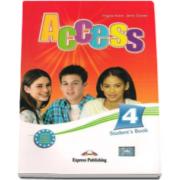 Manual de Limba Engleza Access 4. Student Book pentru clasa a VIII-a (nivelul B1+) - Virginia Evans si Jenny Dooley