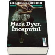 Michelle Hodkin, Mara Dyer. Inceputul