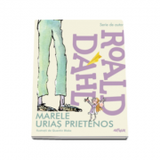 Marele Urias Prietenos (Editie, hardcover)