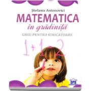 Stefania Antonovici, Matematica in gradinita. Ghid pentru educatoare